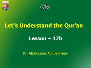Lets Understand the Quran Lesson 17 b Dr