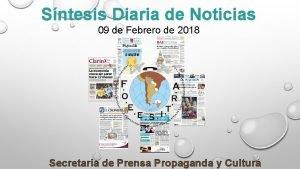 Sntesis Diaria de Noticias 09 de Febrero de