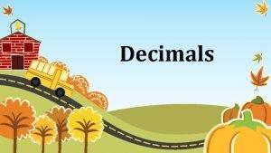 Decimals Comparing Ordering Rational Numbers To compare decimals