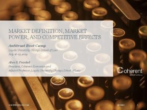 MARKET DEFINITION MARKET POWER AND COMPETITIVE EFFECTS Antitrust
