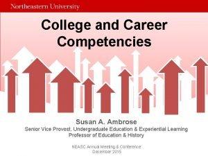 College and Career Competencies Susan A Ambrose Senior