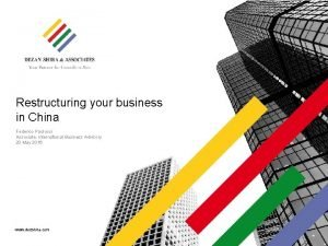 Restructuring your business in China Federico Paolucci Associate