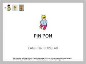 PIN PON CANCIN POPULAR Autor pictogramas Sergio Palao
