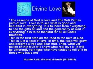 Divine Love The essence of God is love