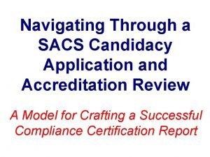 Navigating Through a SACS Candidacy Application and Accreditation