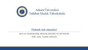 Ankara niversitesi Nallhan Meslek Yksekokulu Elektrik risk etmenleri