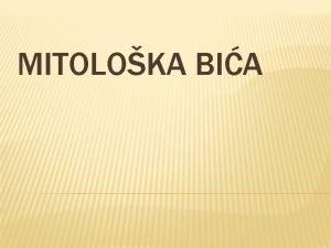 MITOLOKA BIA MITOLOKA BIA v KENTAURI v HIMERA