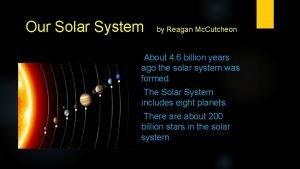 Our Solar System by Reagan Mc Cutcheon About