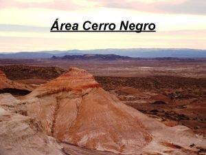 rea Cerro Negro 1 El Yacimiento Cerro Negro