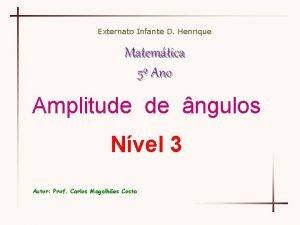Externato Infante D Henrique Matemtica 5 Ano Amplitude