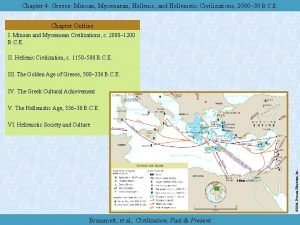 Chapter 4 Greece Minoan Mycenaean Hellenic and Hellenistic