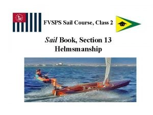 FVSPS Sail Course Class 2 Sail Book Section