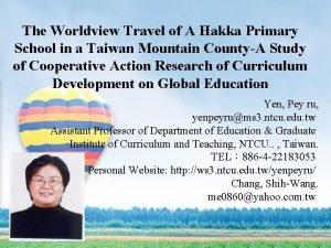 The Worldview Travel of A Hakka Primary School