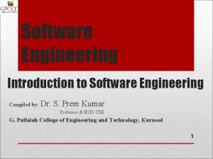 Software Engineering Introduction to Software Engineering Compiled by