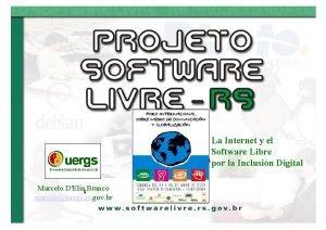 La Internet y el Software Libre por la