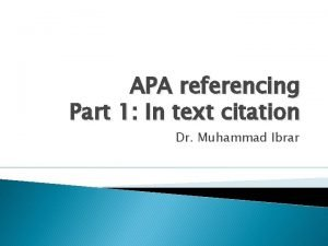 APA referencing Part 1 In text citation Dr