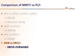 Comparison of NNRTI vs PIr EFV vs LPVr