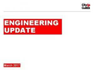ENGINEERING UPDATE March 2017 NEW TECHNICALS OFFER WHAT