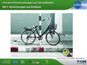 Innovative Prventionsstrategien zum Fahrraddiebstahl WS 3 Versicherungen und