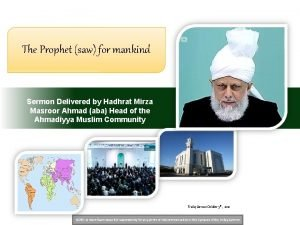 The Prophet saw for mankind Sermon Delivered by