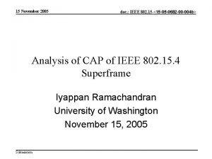 15 November 2005 doc IEEE 802 15 15