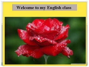 Welcome to my English class IDENTITY HERA MONE