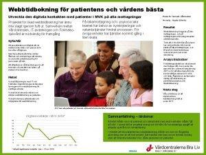 Webbtidbokning fr patientens och vrdens bsta Utveckla den