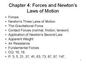 Chapter 4 Forces and Newtons Laws of Motion