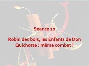 Sance 10 Robin des bois les Enfants de
