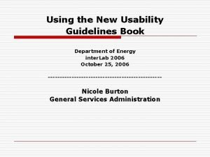 Using the New Usability Guidelines Book Department of