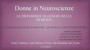 Donne in Neuroscienze LE DIFFERENZE DI GENERE NELLE