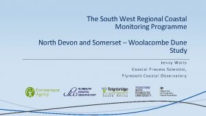 The South West Regional Coastal Monitoring Programme North