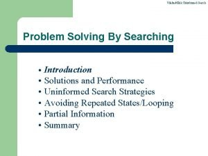 VilaltaEick Uninformed Search Problem Solving By Searching Introduction
