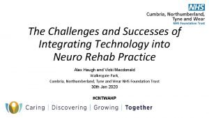 The Challenges and Successes of Integrating Technology into