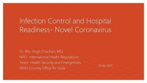 Infection Control and Hospital Readiness Novel Coronavirus Dr