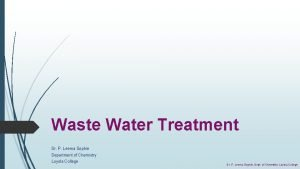 Waste Water Treatment Dr P Leema Sophie Department