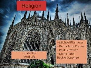 Religion Huck Finn Real Life Michael Plasmeier Bernadette