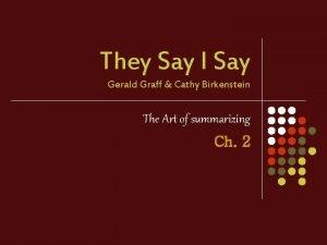 They Say I Say Gerald Graff Cathy Birkenstein