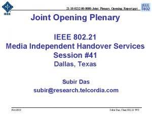 21 10 0212 00 0000 JointPlenaryOpeningReport ppt Joint