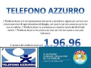 Il Telefono Azzurro unassociazione che serve a bambini