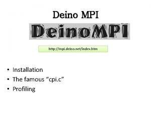 Deino MPI http mpi deino netindex htm Installation