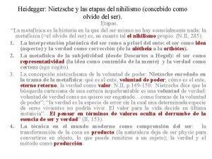 Heidegger Nietzsche y las etapas del nihilismo concebido