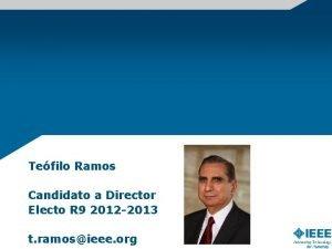 Tefilo Ramos Candidato a Director Electo R 9