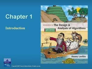 Chapter 1 Introduction Copyright 2007 Pearson AddisonWesley All