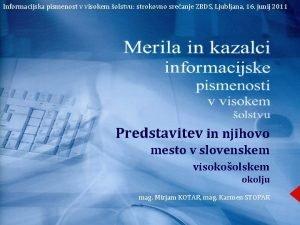 Informacijska pismenost v visokem olstvu strokovno sreanje ZBDS