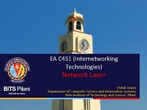 EA C 451 Internetworking Technologies Network Layer BITS