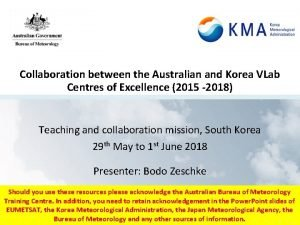 Collaboration between the Australian and Korea VLab Centres