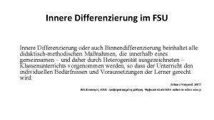 Innere Differenzierung im FSU Innere Differenzierung oder auch