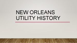 NEW ORLEANS UTILITY HISTORY EARLY ELECTRICITY USE Ice