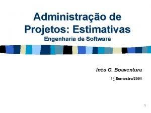 Administrao de Projetos Estimativas Engenharia de Software Ins